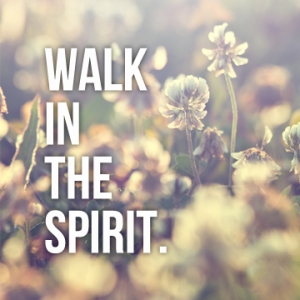 Sept blog - walk in the spirit copy