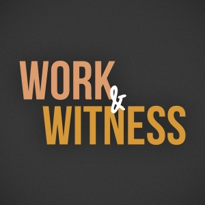 2016-01-Work-and-Witness